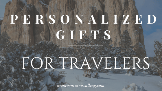 Personalized Gifts for Travelers